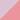 [Matt pink dark pink]