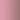 [Matt pink]